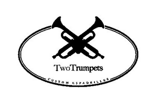 mark for TWOTRUMPETS CUSTOM ESPADRILLES, trademark #85937982