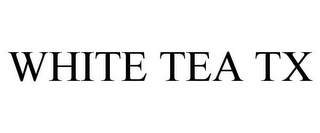 mark for WHITE TEA TX, trademark #85938538