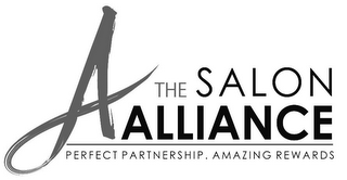 mark for A THE SALON ALLIANCE PERFECT PARTNERSHIP. AMAZING REWARDS, trademark #85938615