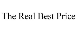 mark for THE REAL BEST PRICE, trademark #85939052