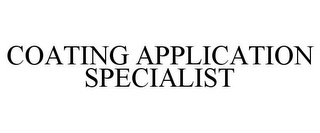 mark for COATING APPLICATION SPECIALIST, trademark #85939134