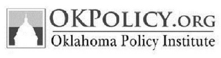 mark for OKPOLICY.ORG OKLAHOMA POLICY INSTITUTE, trademark #85939202