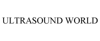 mark for ULTRASOUND WORLD, trademark #85939574