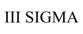 mark for III SIGMA, trademark #85939722