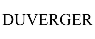 mark for DUVERGER, trademark #85940172