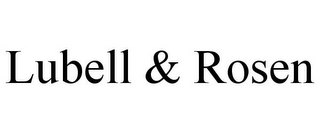 mark for LUBELL & ROSEN, trademark #85940935