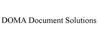 mark for DOMA DOCUMENT SOLUTIONS, trademark #85941114