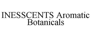 mark for INESSCENTS AROMATIC BOTANICALS, trademark #85941167