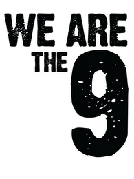 mark for WE ARE THE 9, trademark #85941287