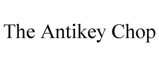 mark for THE ANTIKEY CHOP, trademark #85941614