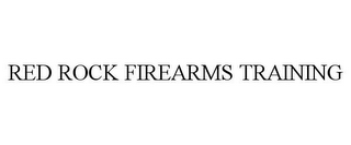 mark for RED ROCK FIREARMS TRAINING, trademark #85942237