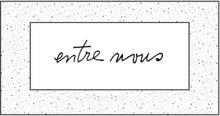 mark for ENTRE NOUS, trademark #85942426
