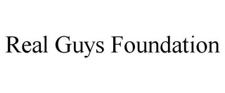 mark for REAL GUYS FOUNDATION, trademark #85943344