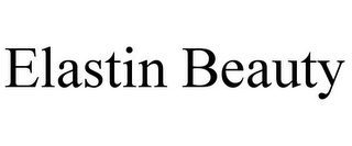 mark for ELASTIN BEAUTY, trademark #85943867