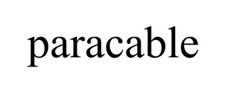 mark for PARACABLE, trademark #85944080