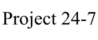 mark for PROJECT 24-7, trademark #85944446