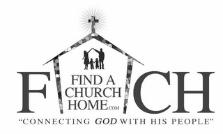 "mark for FIND A CHURCH HOME.COM ""CONNECTING GOD WITH HIS PEOPLE"", trademark #85944522"