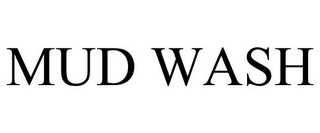 mark for MUD WASH, trademark #85944806