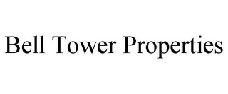 mark for BELL TOWER PROPERTIES, trademark #85945302