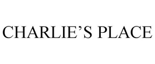 mark for CHARLIE'S PLACE, trademark #85945380