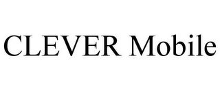 mark for CLEVER MOBILE, trademark #85945734