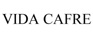 mark for VIDA CAFRE, trademark #85946588
