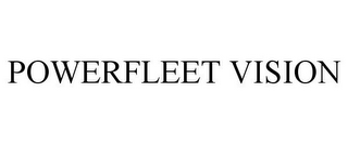 mark for POWERFLEET VISION, trademark #85947119