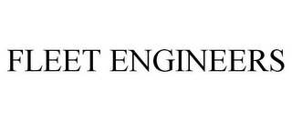 mark for FLEET ENGINEERS, trademark #85947736