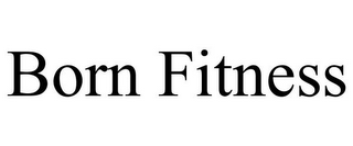 mark for BORN FITNESS, trademark #85947942