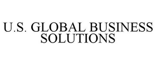 mark for U.S. GLOBAL BUSINESS SOLUTIONS, trademark #85949133