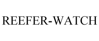 mark for REEFER-WATCH, trademark #85949356