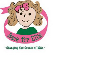 mark for RACE FOR ELLIE · CHANGING THE COURSE OF MITO ·, trademark #85949362