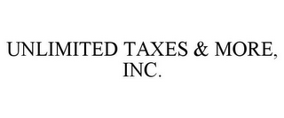 mark for UNLIMITED TAXES & MORE, INC., trademark #85949853