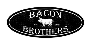mark for BACON BROTHERS BRAND EST 2012, trademark #85950221
