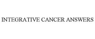 mark for INTEGRATIVE CANCER ANSWERS, trademark #85950243