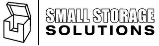 mark for SMALL STORAGE SOLUTIONS, trademark #85950573