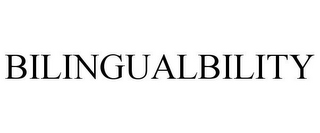 mark for BILINGUALBILITY, trademark #85950896