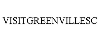 mark for VISITGREENVILLESC, trademark #85951149