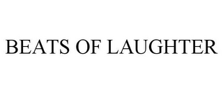 mark for BEATS OF LAUGHTER, trademark #85952214