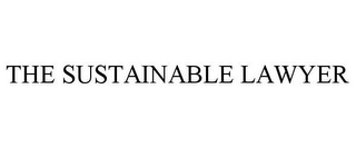 mark for THE SUSTAINABLE LAWYER, trademark #85952646