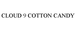 mark for CLOUD 9 COTTON CANDY, trademark #85954427