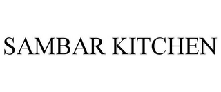 mark for SAMBAR KITCHEN, trademark #85954844