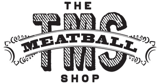 mark for THE TMS MEATBALL SHOP, trademark #85955167