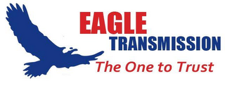 mark for EAGLE TRANSMISSION THE ONE TO TRUST, trademark #85955402