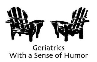 mark for GERIATRICS WITH A SENSE OF HUMOR, trademark #85955621