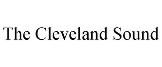 mark for THE CLEVELAND SOUND, trademark #85955824