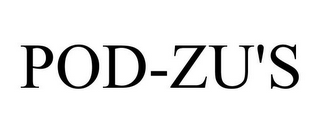 mark for POD-ZU'S, trademark #85956063