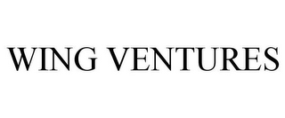 mark for WING VENTURES, trademark #85956086