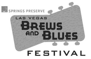 mark for SPRINGS PRESERVE LAS VEGAS BREWS AND BLUES FESTIVAL, trademark #85956867