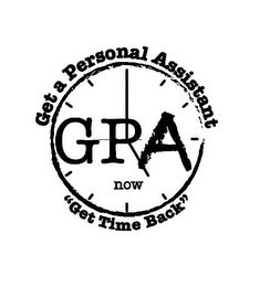 "mark for GPA NOW GET A PERSONAL ASSISTANT ""GET TIME BACK"", trademark #85957108"